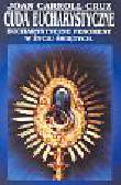 Cruz Joan Carroll - Cuda eucharystyczne