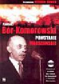 Bór-Komorowski  Tadeusz - Powstanie Warszawskie