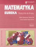 Zakrzewski Marek, Żak Tomasz, Szepielak Danuta, Woźniak Elżbieta - Matematyka Eureka