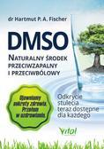 Hartmut P. A. Fischer - DMSO naturalny środek przeciwzapalny i przeciwbólowy