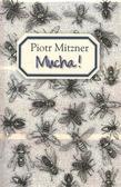 Mitzner Piotr - Mucha