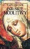 antologia - Najpiękniejsze polskie modlitwy