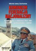 Zacharias Michał Jerzy - Komunizm Federacja Nacjonalizmy