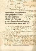 Sławomir Kościelak, Sobiesław Szybkowski,Tomasz R - Genealogia, prozopografia i dzieje społeczeństw...
