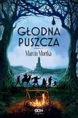 Marcin Mortka - Głodna Puszcza