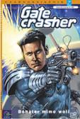 Mark Waid - Gatecrasher 2 - Bohater mimo woli