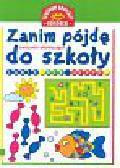 Stasica Jadwiga - Zanim pójdę do szkoły Lubię się uczyć
