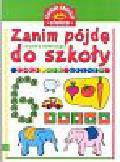 Stasica Jadwiga - Zanim pójdę dzo szkoły Chcę się uczyć