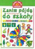 Stasica Jadwiga - Zanim pójdę do szkoły Już się uczę