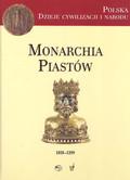 Monarchia Piastów 1038 - 1399