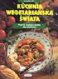 Ilies Angelika - Kuchnia wegetariańska świata