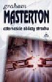 Masterton Graham - Czternaście obliczy strachu