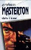 Masterton Graham - Ciało i krew