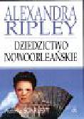 Ripley Alexandra - Dziedzictwo Nowoorleańskie