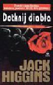 Higgins Jack - Dotknij diabła