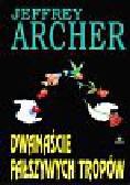Archer Jeffrey - Dwanaście fałszywych tropów