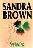 Brown Sandra - Świadek