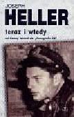 Heller Joseph - Teraz i wtedy Od Coney Island do Paragrafu 22