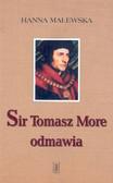 Malewska Hanna - Sir Tomasz More odmawia /Pax/