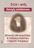 Prymasi i prymasostwo w dziejach państwa i..