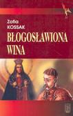 Kossak Zofia - Błogosławiona wina /Pax/
