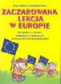 Mroczkowska Małgorzata - Zaczarowana lekcja w Europie