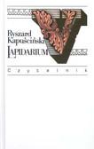 Kapuściński Ryszard - Lapidarium V