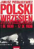Piekałkiewicz Janusz - Polski wrzesień
