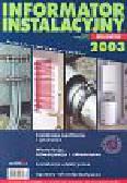 Informator instalacyjny 2003