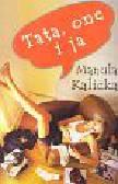 Kalicka Manula - Tata one i ja