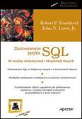 Trueblood Robert P., Lovet John N. - Zastosowanie języka SQL do analizy statystycznej i eksploracji danych
