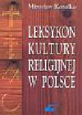 Korolko Mirosław - Leksykon kultury religijnej w Polsce