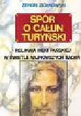 Ziółkowski Zenon - Spór o całun turyński