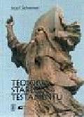 Schreiner Josef - Teologia Starego Testamentu