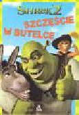 Shrek 2 Szczęśćie w butelce