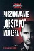 Whiting Charles - Poszukiwanie Gestapo Mullera