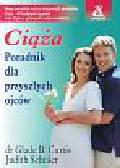 Curtis Glade B., Schuler Judith - Ciąża Poradnik dla przyszłych ojców