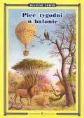 Verne Juliusz - Pięć tygodni w balonie