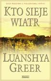 Greer Luanshya - Kto sieje wiatr
