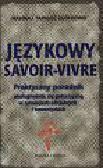 Zgółkowie Halina i Tadeusz - Językowy savoir-vivre