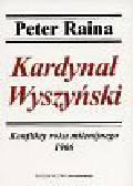 Raina Peter - Kardynał Wyszyński