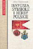 Znamierowski Alfred - Insygnia symbole i herby polskie kompendium