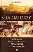 Baker Alan - Gladiatorzy