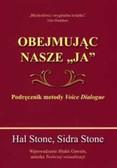 Stone Ha, Stone Sidra - Obejmując nasze ja