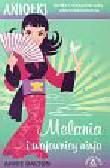 Dalton Annie - Melania i wojownicy ninja