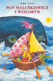 Tuwim Julian - Pan Maluśkiewicz i wieloryb