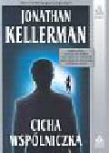 Kellerman Jonathan - Cicha wspólniczka