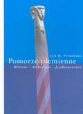 Piskorski Jan M. - Pomorze plemienne