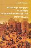 Berenger Jean - Tolerancja religijna w Europie w czasach nowożytnych