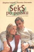 Ostrowska Antonina, Izdebski Zbigniew - Seks po polsku